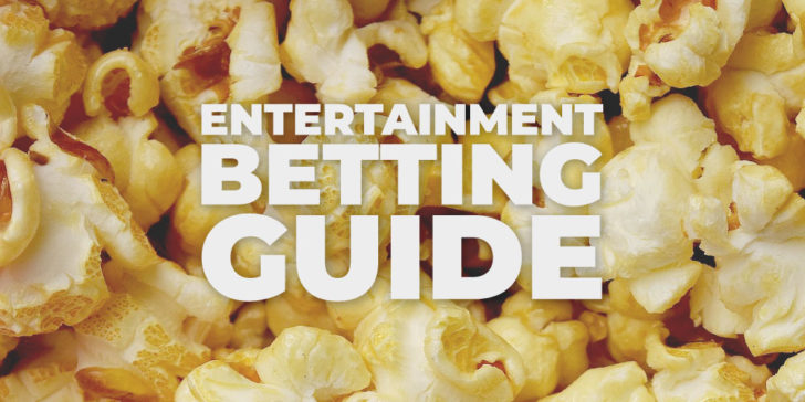 Entertainment Betting Guide