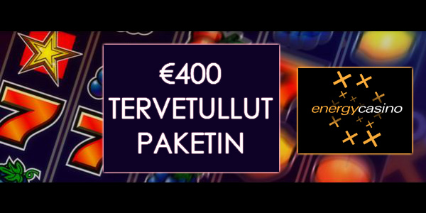 Energy Casino Tervetuliaisbonus Package kampanja
