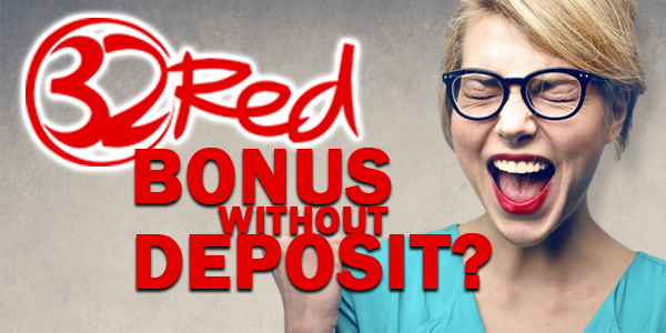 32Red Casino bonus without depositing