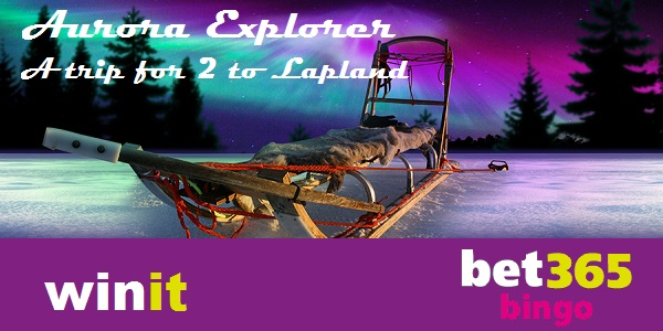 Win a Trip to Lapland at Bet365 Bingo!