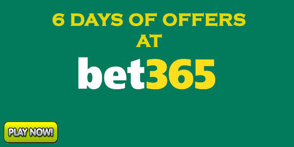 Experience 6 days of offers at Bet365 Casino