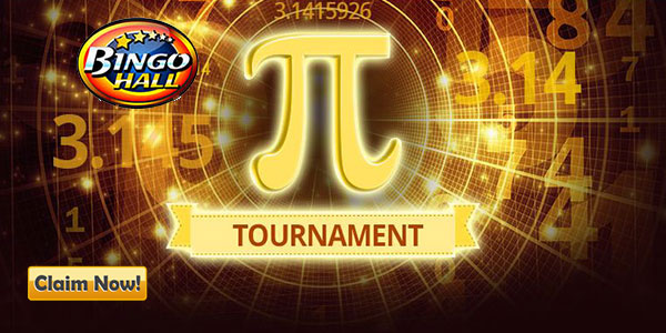 Join Bingo Hall for the π Tournament by March 15