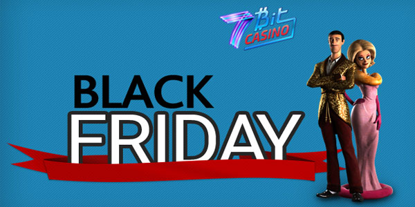 7Bit Casino Black Friday