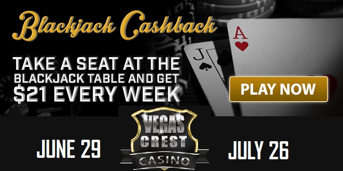 Vegas Crest Casino Blackjack Cash Back Bonus promo