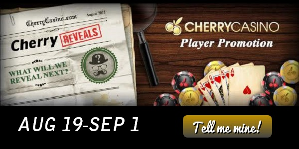 Cherry Casino Offers their Players Great Bonuses plus the Brutal Truth
