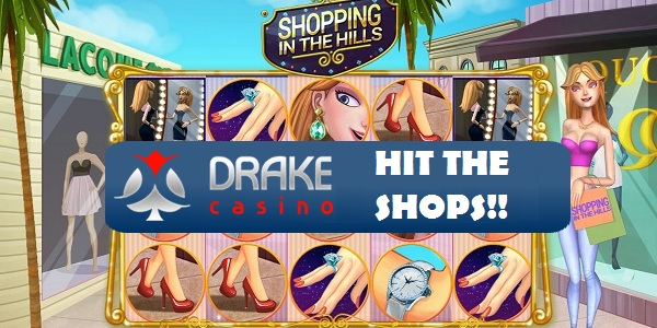 Drake Casino's Shopping in the Hills slots promo