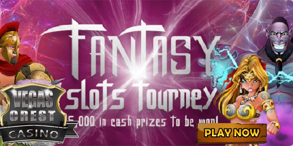 Win Part of Vegas Crest Casino's $5,000 Prize Pot at the Fantasy Slots Tourney