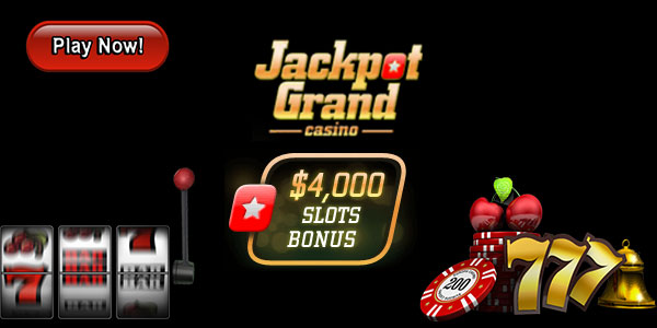 Jackpot Grand Casino +  $60 free chips+  400% up to $4,000 Free