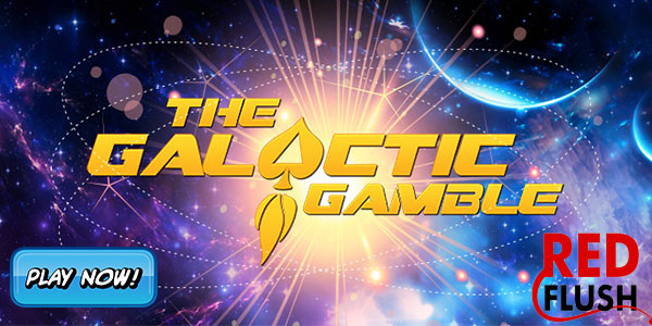 Join Red Flush Online Casino for Galactic Gamble during March and April