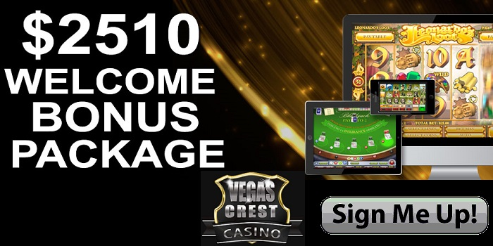 Claim Vegas Crest Casino's USD 2,510 Welcome Package