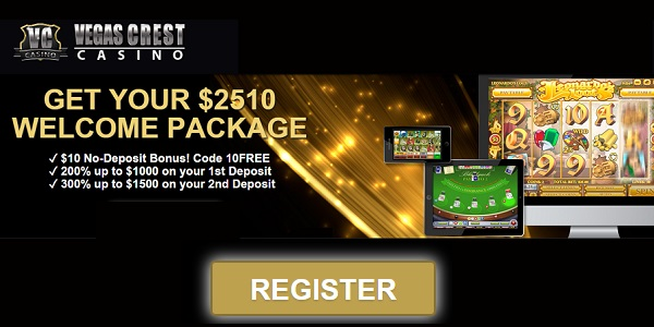 Vegas Crest Casino Welcome Package promo