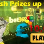 Bet365 Casino Offers Cash Prizes up to GBP 10,000
