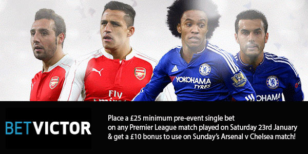 Claim GBP 10 Free Bet for Arsenal v Chelsea with BetVictor's Premier League Promotion