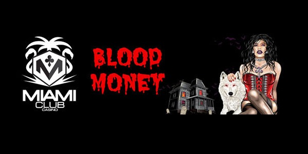 Miami Club Casino Blood Money Tournament