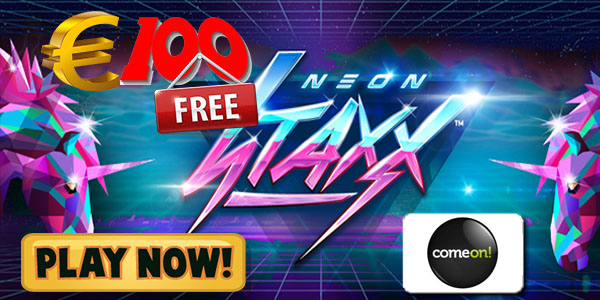 ComeOn! Casino Lets You Try Neon Staxx Slot with EUR 100 Free Prize
