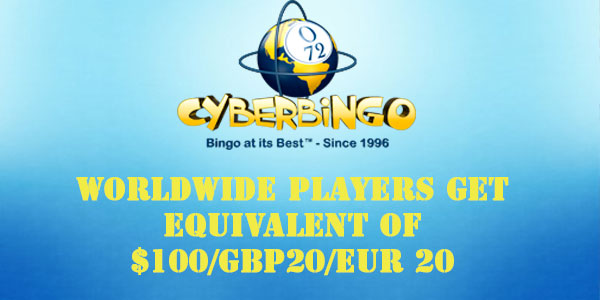 Register on CyberBingo in USD, GBP or EUR and get exclusive $100/GBP 20/EUR 20