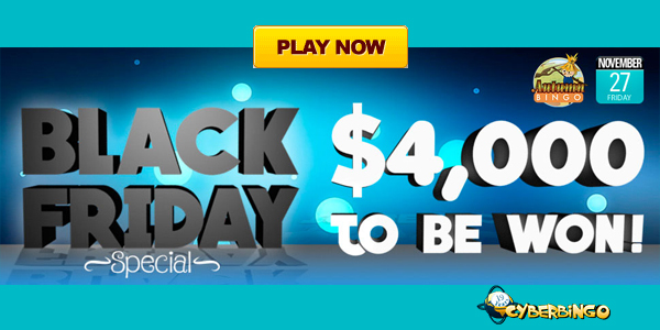 $4000 CyberBingo Black Friday Special Up for Grabs