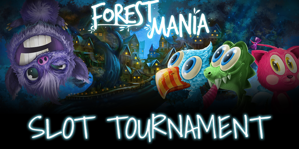 Forest Mania Slot tournament