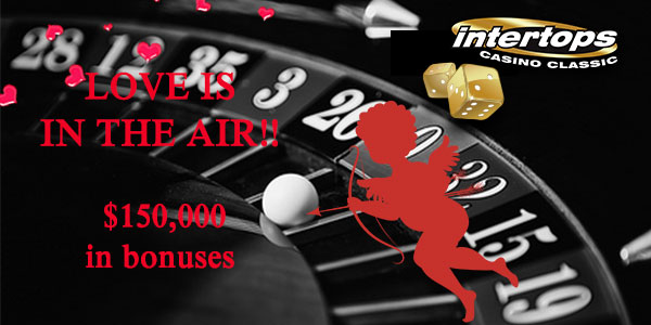 Love is in the air and Intertops Casino is on top, offering $1000 Cash Grand Prize on March 10th.