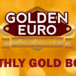 Kick Off January with the €200 Monthly Gold Bonus at Golden Euro Casino