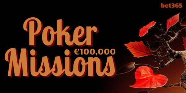 New Bet365 Poker Missions
