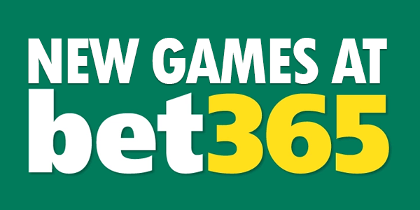 New games at bet365 casino
