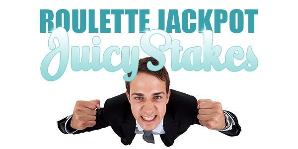 Juicy Stakes roulette jackpots