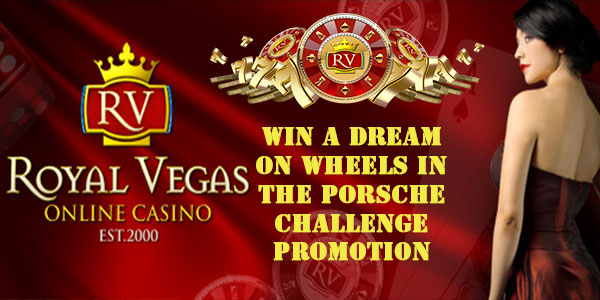 Porsche Challenge is revving up for you at Royal Vegas Casino