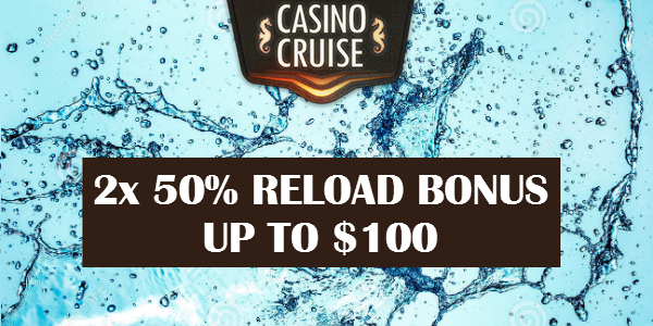 Pump up Your Bankroll with Today's Double Reload Bonus Promo at Casino Cruise!