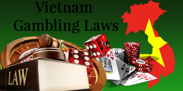 Vietnam gambling laws news