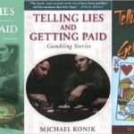 The Bookworm Gambler's Digest: Telling Lies and Getting Paid