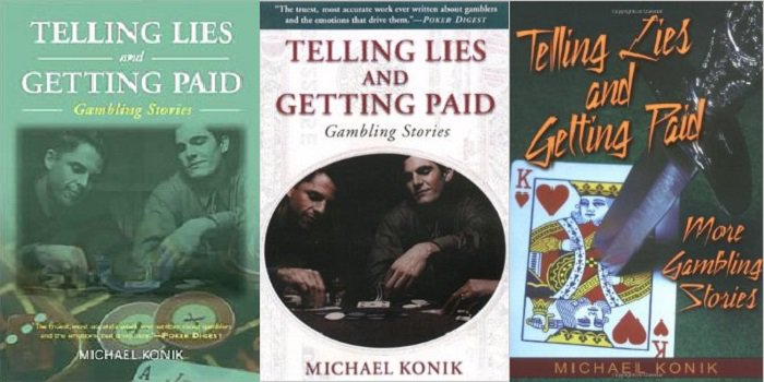 Michael Konik Telling Lies and Getting Paid covers