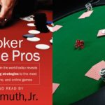 The Bookworm Gambler's Digest: Play Poker Like The Pros