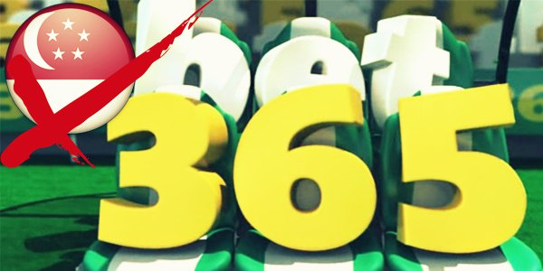 Bet365 Shuts Down Operations as Government Bans Betting in Singapore