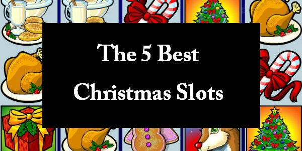 The 5 Best Christmas Slots