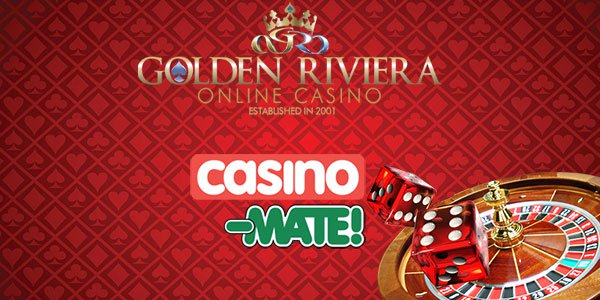 Casino-Mate and at Golden Riviera