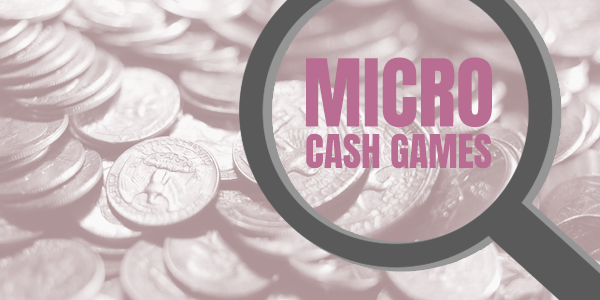 Where to Play Low Stakes, Micro Cash Games Without Depositing?