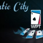 Atlantic City Hosts A World Poker Tour Championship For The First Time