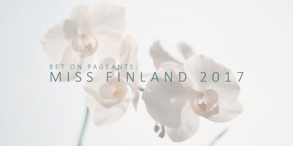Bet on Pageants: Here are the Best Miss Finland 2017 Odds