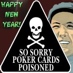 China Warns Poker Players That 1 in 6 Cards is Poisoned for Holidays