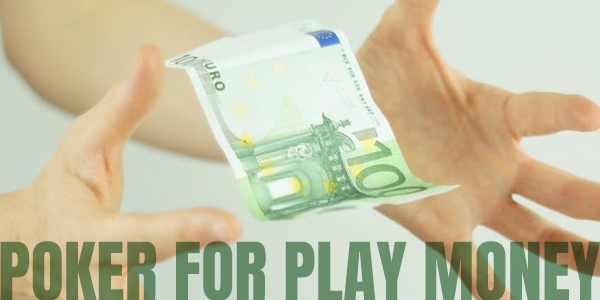 play poker for play money