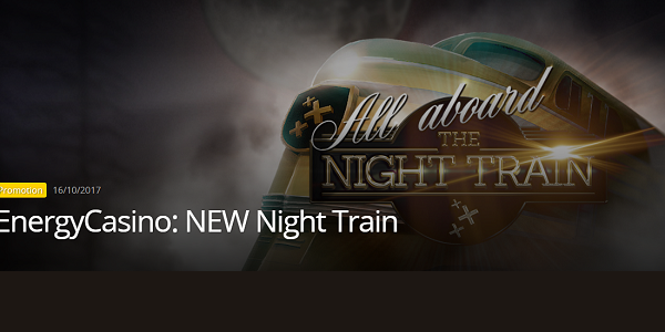 Energy Casino Night Train Promo