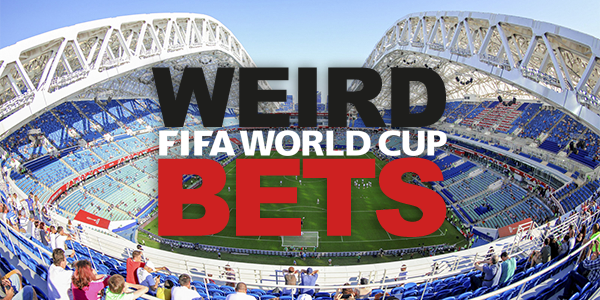 Weird Football Bets for the 2018 World Cup
