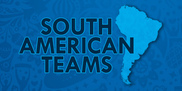 Bet on the Best South American Team of the 2018 World Cup