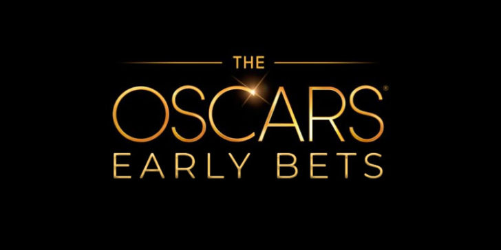 Early bets on the Oscars