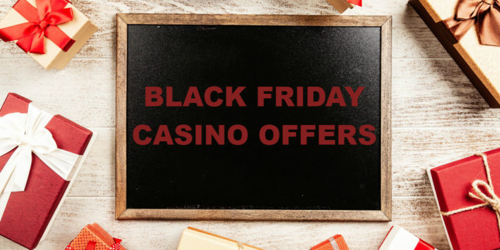 Black Friday Casino Offers