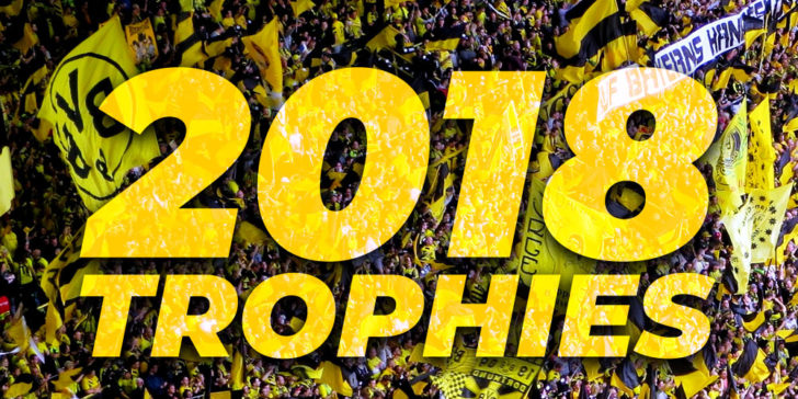 Dortmund's Season 2018 Trophies