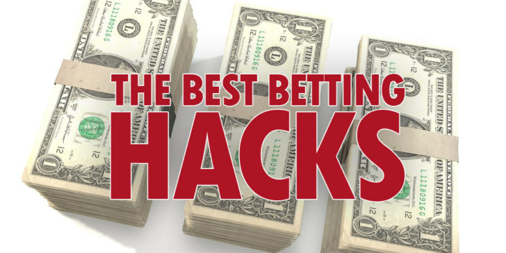 Best Betting Hacks