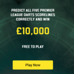 Premier League 2019 Darts Betting Offers from Unibet Sportsbook Pay You GBP 10k