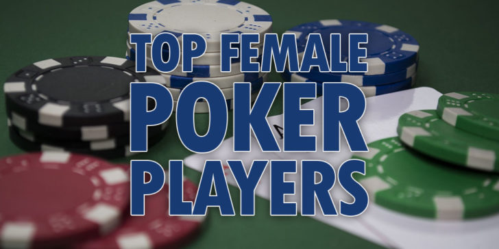 Top Female Poker Players in 2019